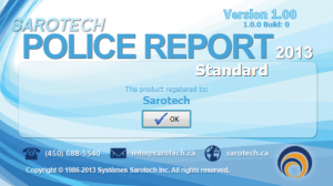 Sarotech Police report Welcome Screen